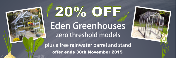 Eden Greenhouses special offer